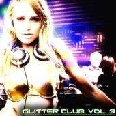 Glitter Club, Vol. 3 (House Class) by Various Artists