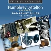 Humphrey Lyttelton: Bad Penny Blues by Humphrey Lyttelton