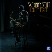 Duty Free by Sonny Stitt
