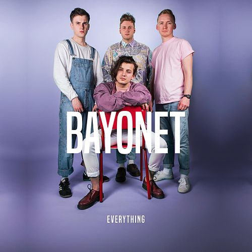 Everything by Bayonet