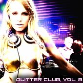 Glitter Club, Vol. 8 (House Class) by Various Artists
