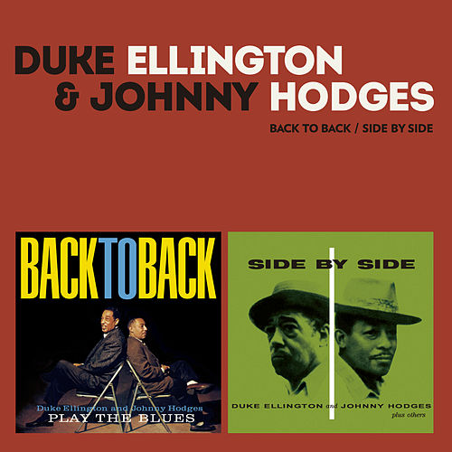 Side by Side / Back to Back (Bonus Track Version) by Johnny Hodges