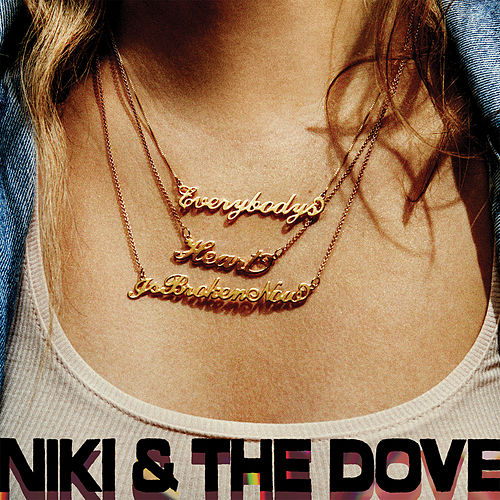 Lady Friend by Niki and the Dove