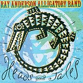 Heads and Tales by Ray Anderson