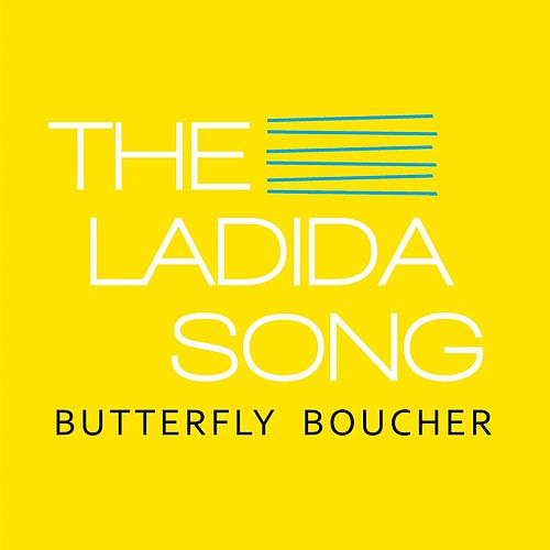 The Ladida Song by Butterfly Boucher