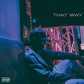 That Way by Courtlin Jabrae