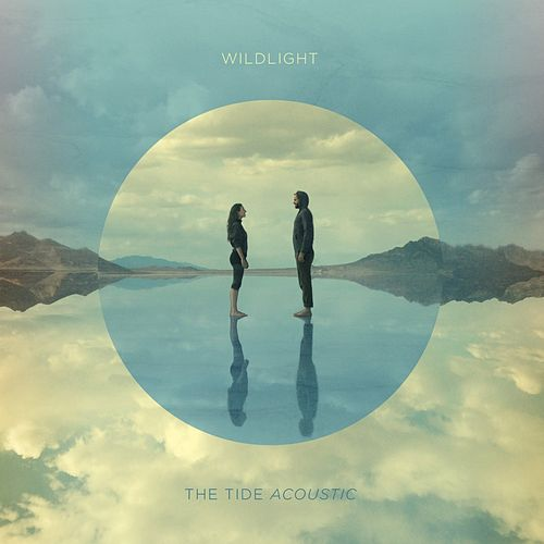 The Tide (Acoustic) by Wild Light