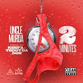 2 Mins - Single by Uncle Murda