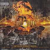The Black Market Militia by Black Market Militia