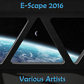 E-Scape 2016 by Various Artists