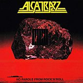 No Parole From Rock N' Roll by Alcatrazz