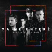 Ya Me Enteré (Urban Version) by Reik