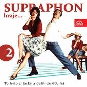 Supraphon hraje... To bylo z lásky a další ze 60. let, Pt. 2 by Various Artists