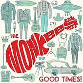 Good Times! (Deluxe) by The Monkees