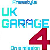 UK Garage Four by Freestyle