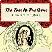 Concerto for Harp von The Everly Brothers