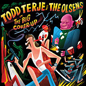 The Big Cover-Up by Todd Terje