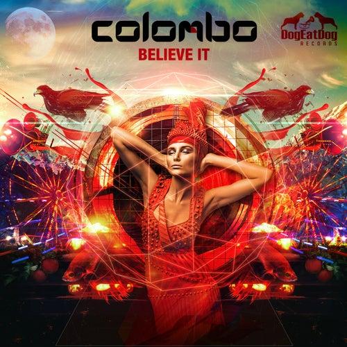Believe It by Colombo