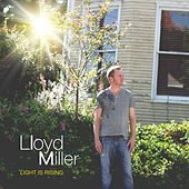 Light Is Rising by Lloyd Miller