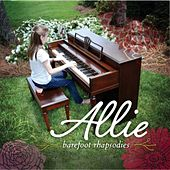 Barefoot Rhapsodies by Allie