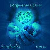 Forgiveness Class by Various Artists