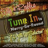 Sly & Robbie Presents: Tune into Merry-Go-Round 'Pull Up Selector' (Remastered) von Various Artists