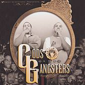 Gods & Gangstas by Self Scientific
