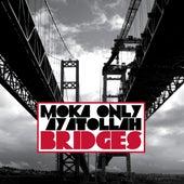 Bridges by Ayatollah