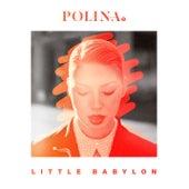 Little Babylon by Polina