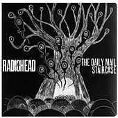 The Daily Mail / Staircase by Radiohead