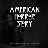 American Horror Story - The Fantasy Playlist by Various Artists