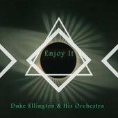 Enjoy It von Duke Ellington