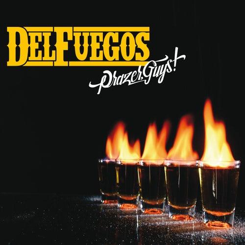 Prazer, Guys! by The Del Fuegos