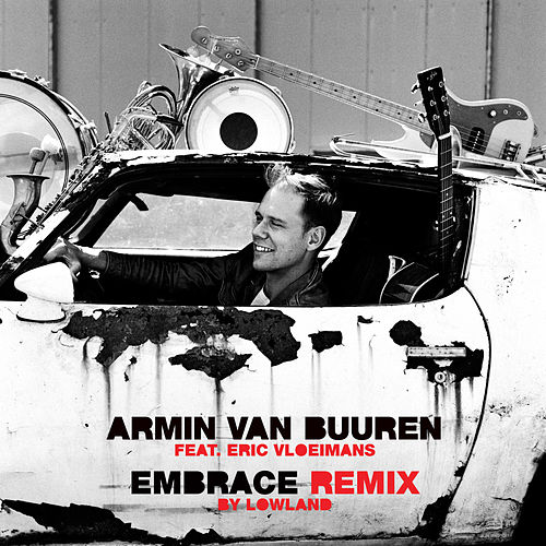 Embrace (Lowland Classical Remix) by Armin Van Buuren