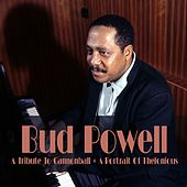 Bud Powell: A Tribute to Cannonball + A Portrait of Thelonious von Bud Powell