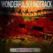 Wonderful Soundtrack von Sonny Boy Williamson