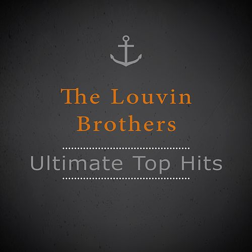 Ultimate Top Hits von The Louvin Brothers