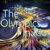 The Olympics In Rio von Various Artists