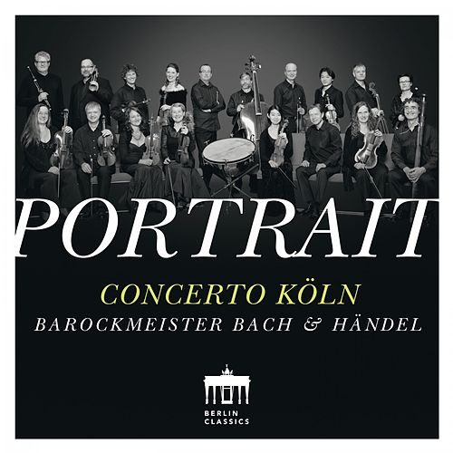 Portrait: Concerto Köln by Concerto Köln