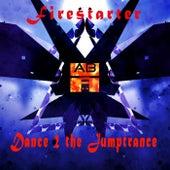 Dance 2 the Jumptrance by Firestarter
