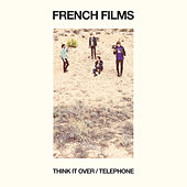 Think It Over by French Films