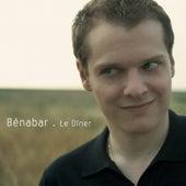 Le Dîner by Bénabar