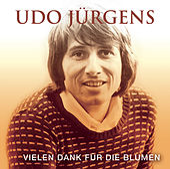 Vielen Dank für die Blumen by Udo Jürgens