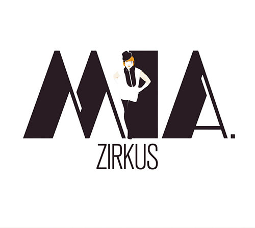 Zirkus by MIA