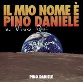 Il mio nome e' Pino Daniele e vivo qui by Pino Daniele
