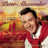 Verliebt in Wien - Die schönsten Wiener- & Heurigenlieder by Peter Alexander