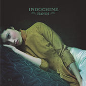 Live à Hanoï (Digital Deluxe Edition) by Indochine