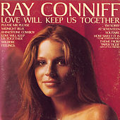Love Will Keep Us Together by Ray Conniff