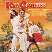 Laughter In The Rain by Ray Conniff