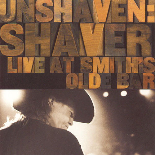 Unshaven - The Live Album by Billy Joe Shaver
